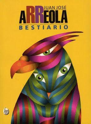 Solo Reflexionando o Reflexionando Sola: BESTIARIO:  Las bestias de Juan José Arreola