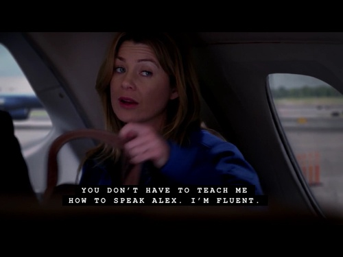 (Grey's Anatomy) ... and YEA SERIOUSLY lol its a foreign language
