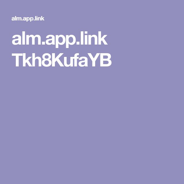 alm.app.link Tkh8KufaYB