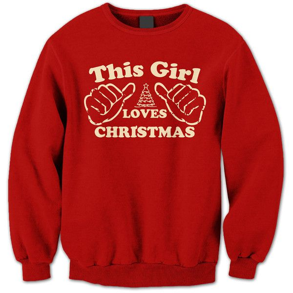 WOMENS UNISEX Fit Funny This Girl Loves Christmas Vintage Holiday... ($23) ❤ liked on Polyvore