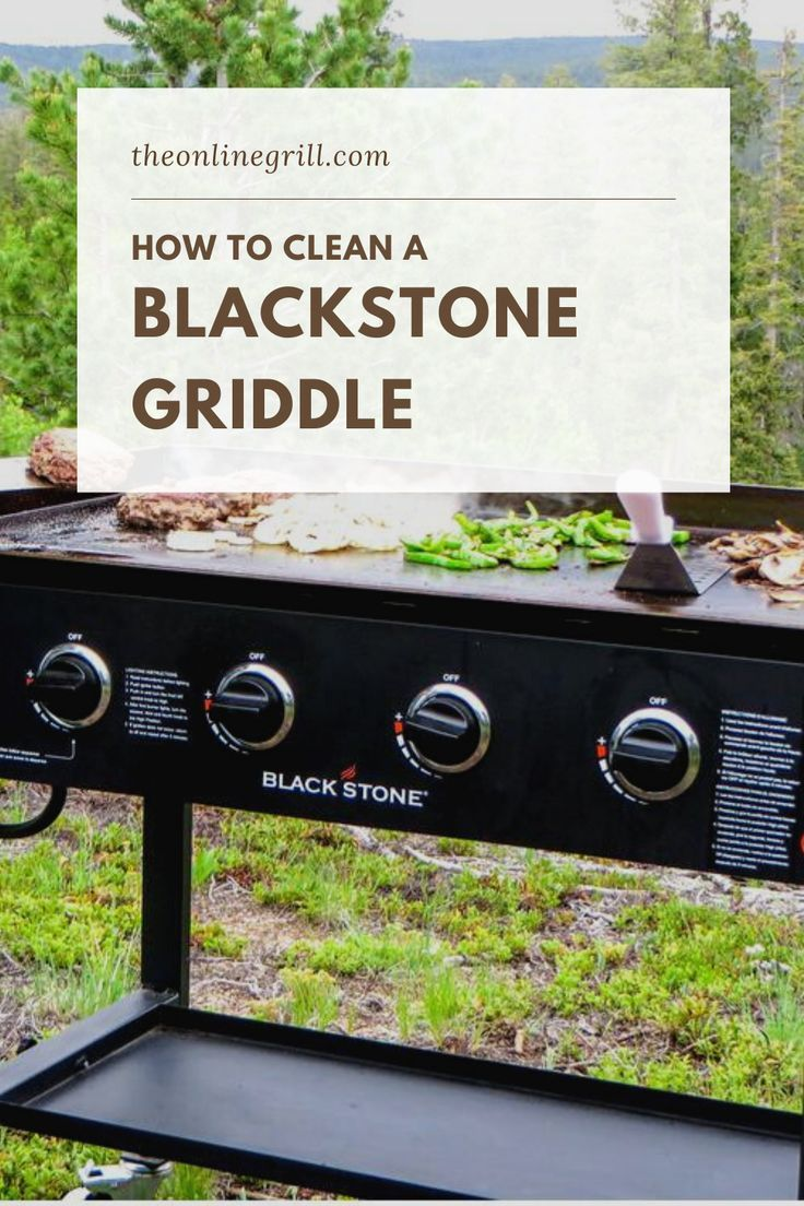 How To Clean A Blackstone Griddle The Easy Way The Online Grill Blackstone Griddle Griddle Recipes Griddle Cooking