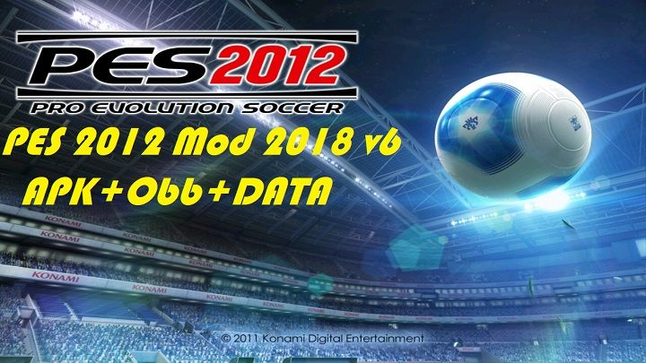 Download Pes 2012 Mod 2018 V6 Apk Data Obb Pro Evolution Soccer 2012