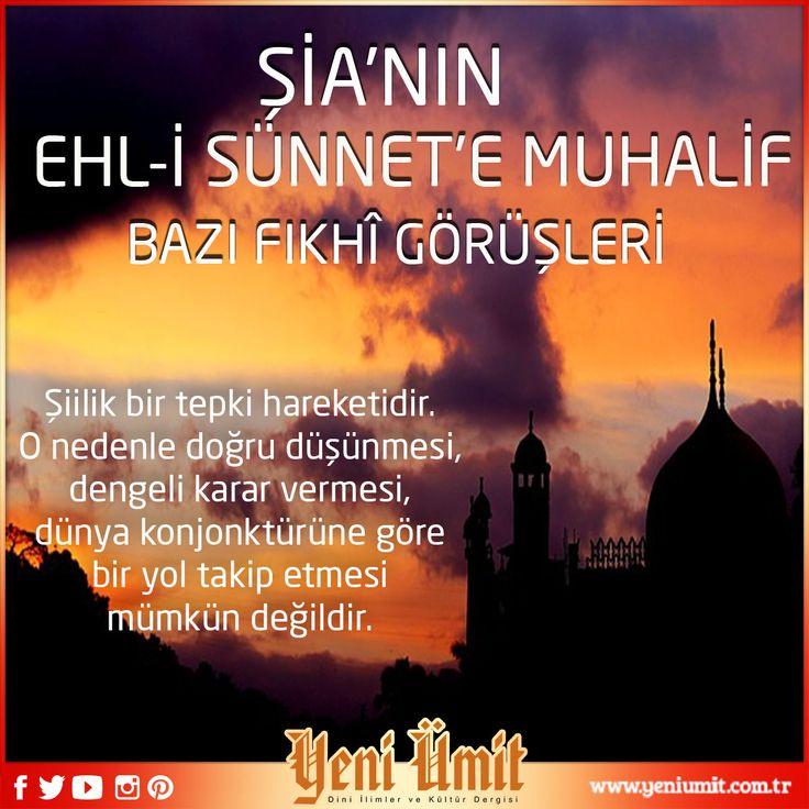 Dr. Yüksel Çayıroğlu' nun Yeni Sayıdaki 'Şia'nın ehl-i sünnet'e muhalif bazı fıkhî görüşleri' : http://www.yeniumit.com.tr/konular/detay/sianin-ehli-sunnete-muhalif-bazi-fikhi-gorusleri-109 #yeniümit #yeniümitdergi #dergi #şia #sünnet #sünnetiseniyye #fıkıh #görüş #düşünce #şiilik #yazı #yenisayı #yenisayıda #muhalif