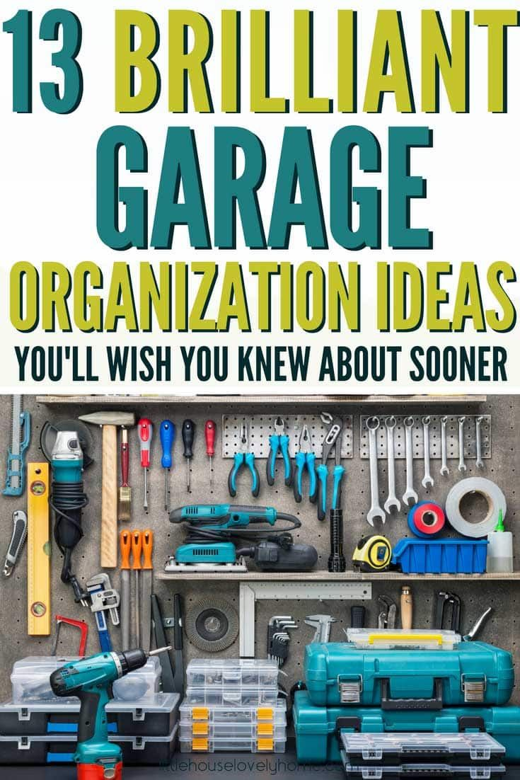 the ultimate guide to the best garage organization system on best garage organization and storage hacks ideas start for organizing your garage id=29191