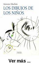 Los dibujos de los niños : Génesis y naturaleza de la      representación gráfica : Un estudio evolutivo / Antonio Manchón.      -- 2ª ed. -- Madrid : Cátedra, 2010 http://absysnetweb.bbtk.ull.es/cgi-bin/abnetopac01?TITN=522798