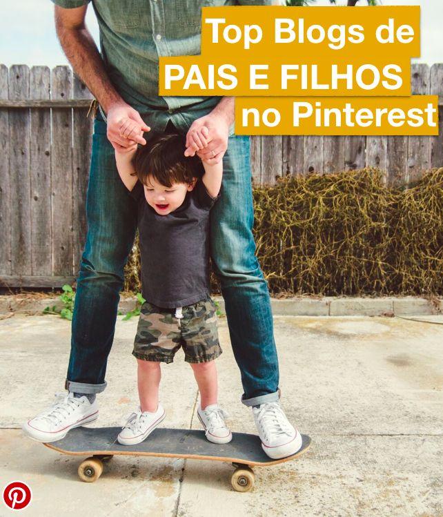 Venha conferir os TOP 10 Blogs sobre Pais e Filhos do Pinterest! Não deixe de ver as dicas e o que fazer com a criançada