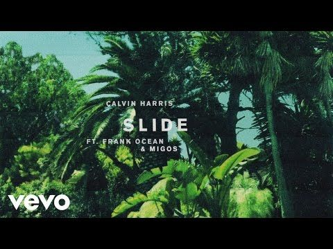 bitácora musical: Calvin Harris - Slide (Audio Preview) ft. Frank Oc...