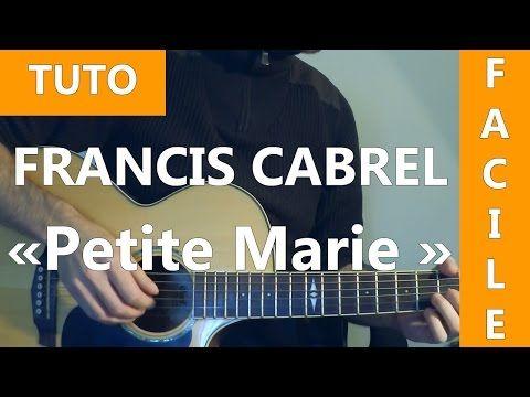 Francis Cabrel - Petite Marie - TUTO Guitare ( Facile ) - YouTube