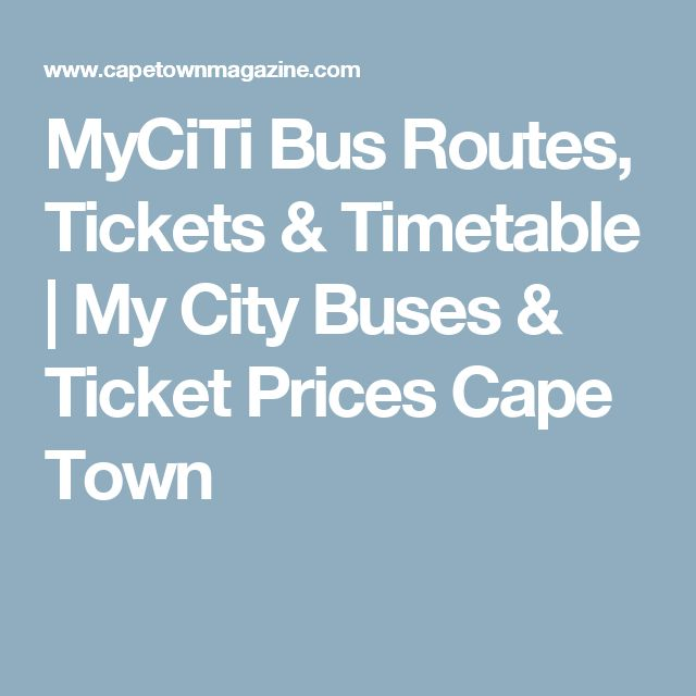 MyCiTi Bus Routes, Tickets & Timetable | My City Buses & Ticket Prices Cape Town
