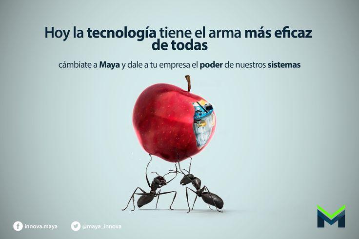 Hoy la Tecnología tiene la arma más eficaz de todas. Cambiate a #Maya y dale a tu #empresa el poder de nuestros #sistemas. ¿Quieres conocer la eficacia de nuestros sistemas?  http://innovacionmaya.com #MayaTeCuidaComoNadie #TeAtendemosComoNadie