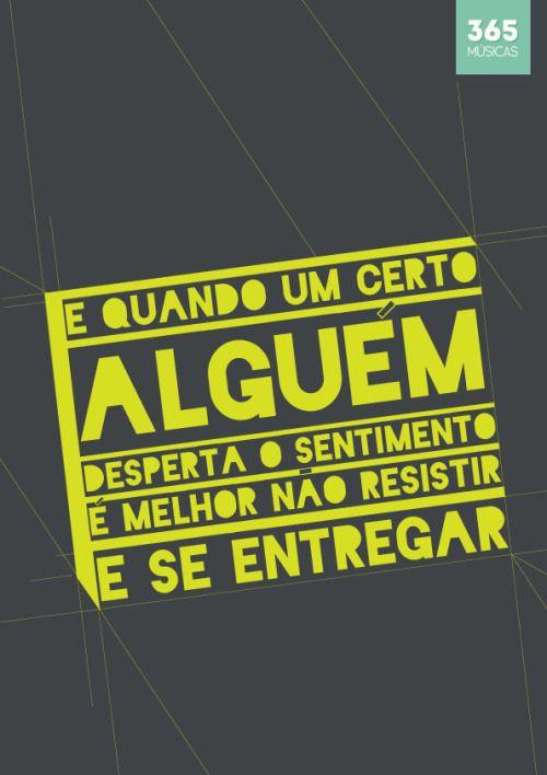 #38 -Lulu Santos - Um certo alguém http://letras.mus.br/lulu-santos/47147/