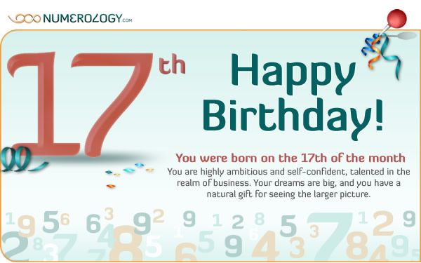 Born on the 17th of the Month The Numerology of the 17 ...