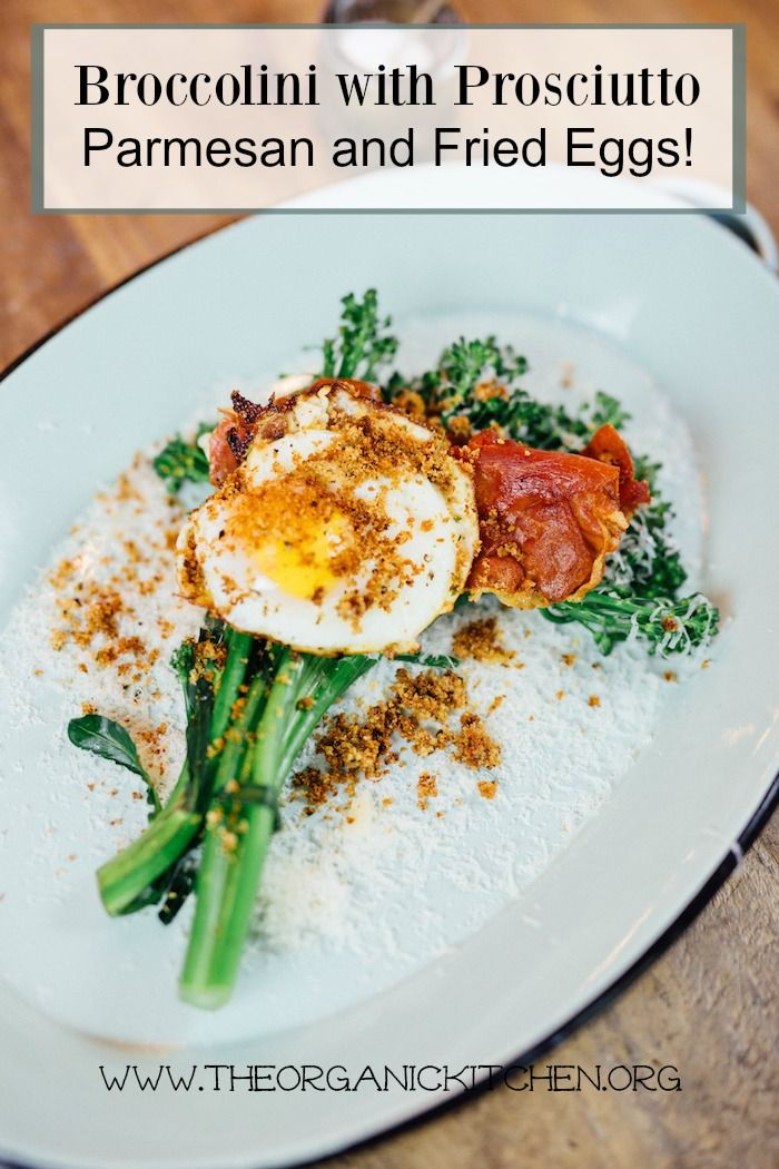 144 best breakfast recipes from the organic kitchen images on broccolini with parmesan prosciutto and fried egg real food recipesegg forumfinder Images