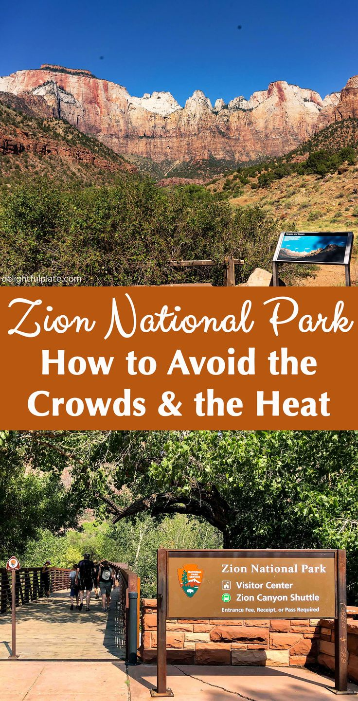10 Tips to Avoid The Crowds & The Heat at Zion National Park