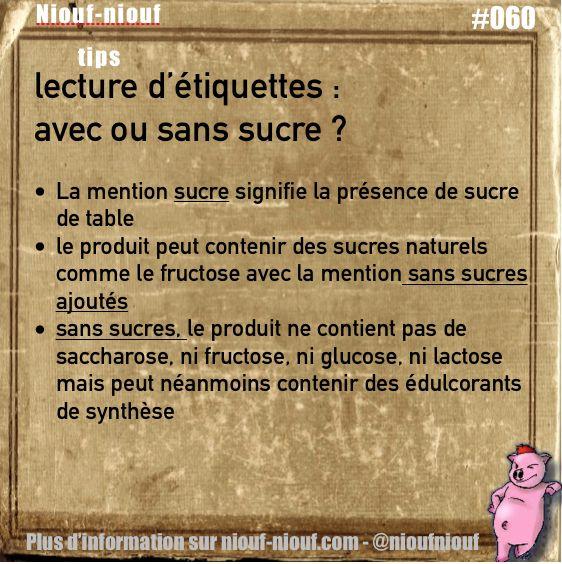 Tips Niouf-niouf : avec ou sans sucre à la lecture de l'étiquette ? #sucre #etiquette #consommation #trucs #astuces