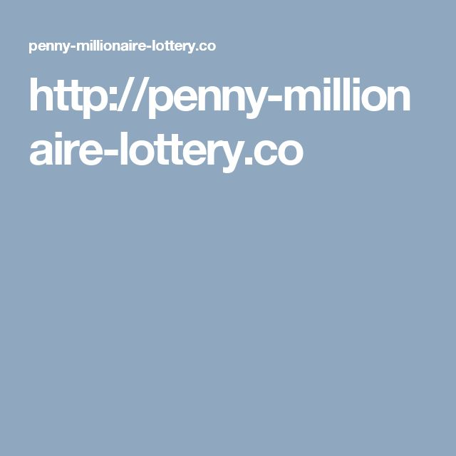 http://penny-millionaire-lottery.co