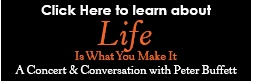 """""""Life is What You Make It"""" - great book by Peter Buffett"""