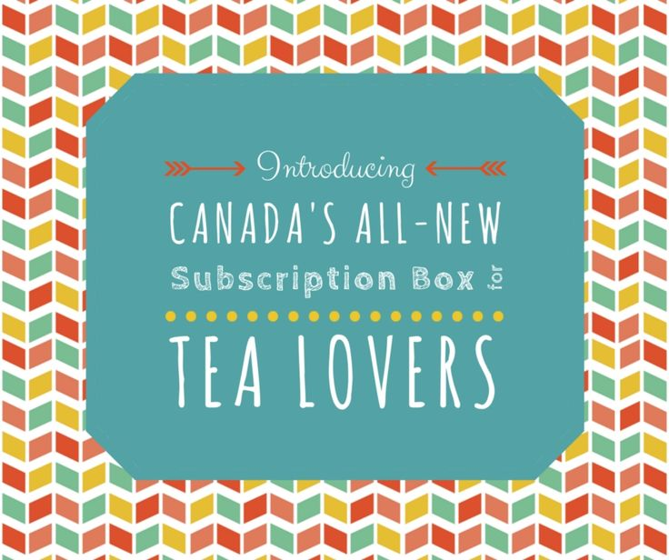 If you love tea, then you're gonna love this! Exclusively for Canadian addresses, a subscription box of amazing loose leaf tea. Check out myteabox.ca.