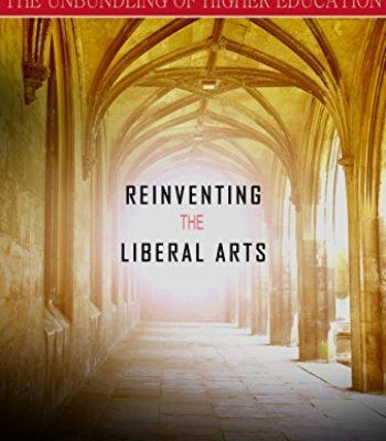 Reinventing the Liberal Arts: College in One Year for $5 PDF