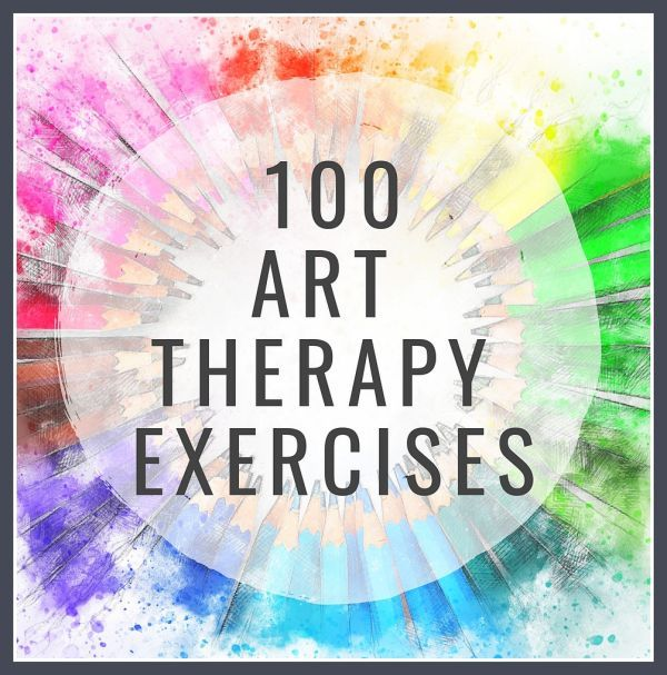 100 Art Therapy Exercises – The Updated and Improved List