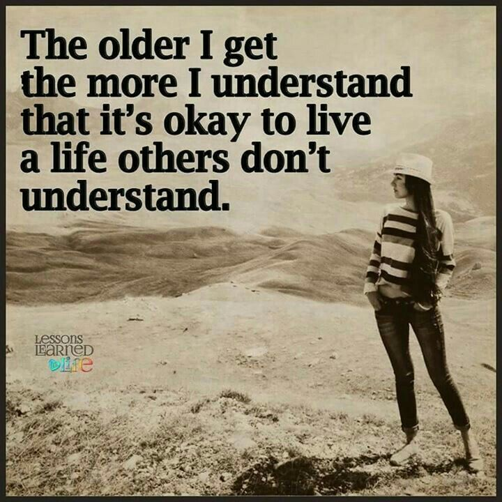 Live life...