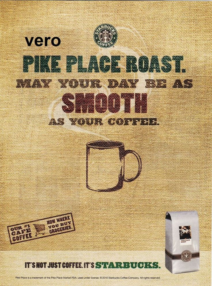 Simple Quotes Wallpaper 2010 Ad Poster Starbucks Coffee Pike Place Roast Smooth