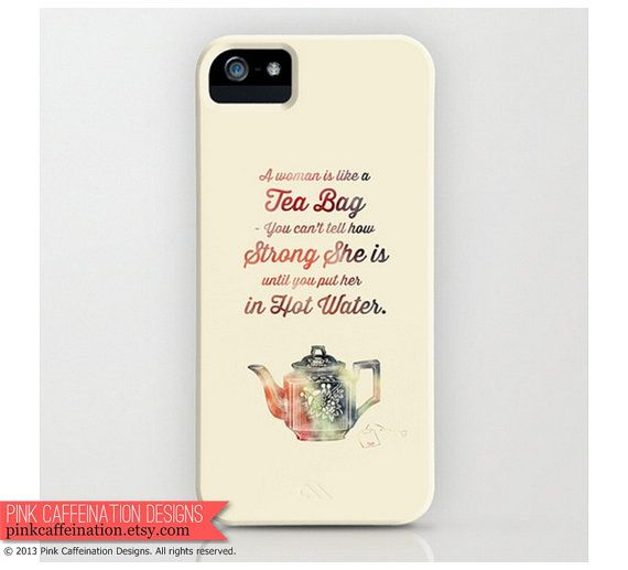 Strong Woman & Tea Quote iPhone Case / Cover / by PinkCaffeination, $32.00