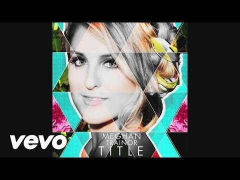 Meghan Trainor - Close Your Eyes (Audio) - YouTube December 13