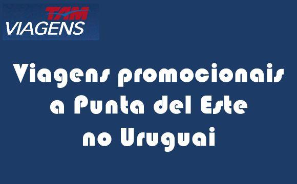 Tam Viagens para Punta del Este Uruguai - 2 ofertas #tamviagens #puntadeleste #pacotes