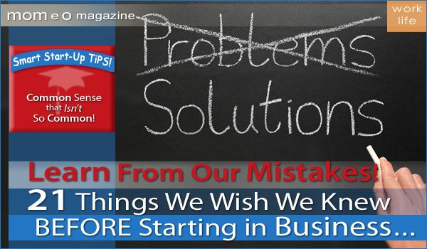 21 Things to know before starting a business: Entrepreneur S Corner, Mistakes Entrepreneurs