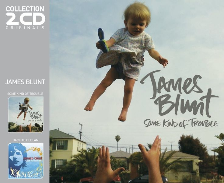 JAMES BLUNT Some Kind of Trouble/ Back to Bedlam 2CD 2012