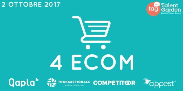 4ecom 2017 - eCommerce & Marketing Automation, l'evento organizzato per gli iMerchant italiani. Scopri il programma e come partecipare.