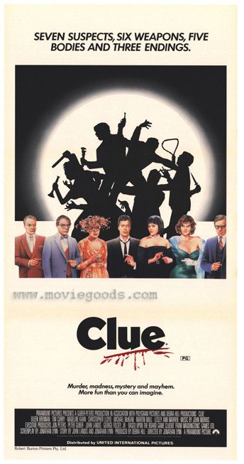 Clue. This is one funny movie.