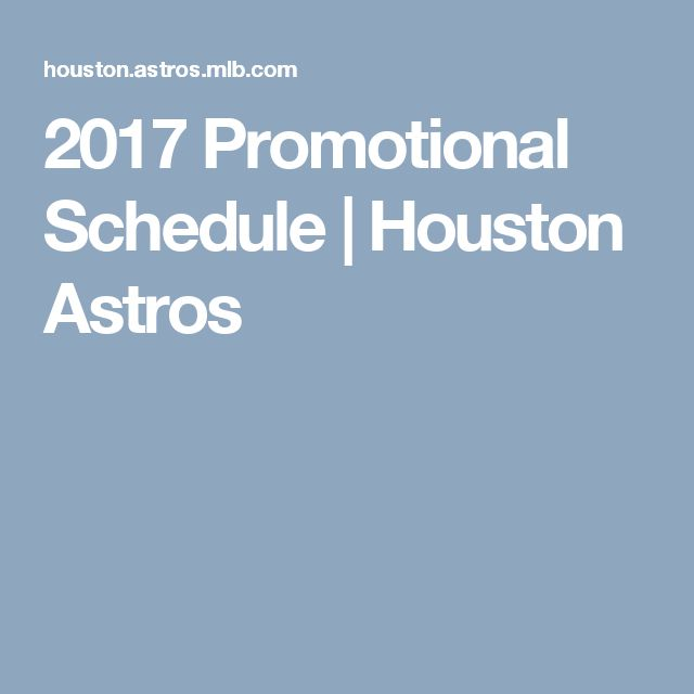 2017 Promotional Schedule | Houston Astros