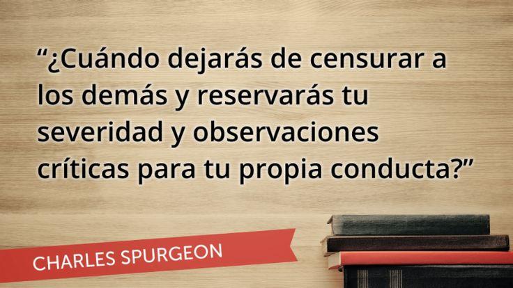 Citas edificantes: el espíritu hipercrítico (Spurgeon)