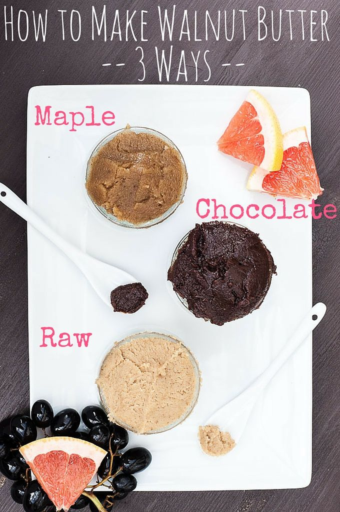 Learn How to make Walnut Butter 3 DIFFERENT WAYS! ( Raw Walnut Butter, Chocolate Walnut Butter and Maple Walnut Butter) It's so easy and healthy (loaded with healthy Omega-3's). Plus step by step pictures so you know you're doing it right ;) | VeganFamilyRecipes.com | #health #nuts #nutrition