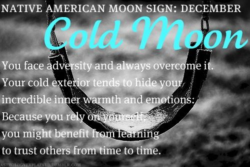 Native American Moon Sign: December Cold Moon | December | Native