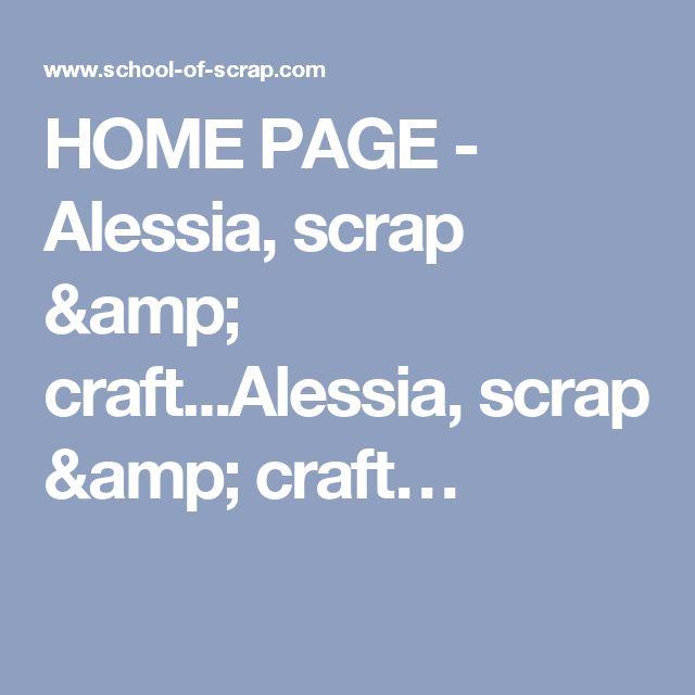 HOME PAGE - Alessia, scrap & craft...Alessia, scrap & craft…
