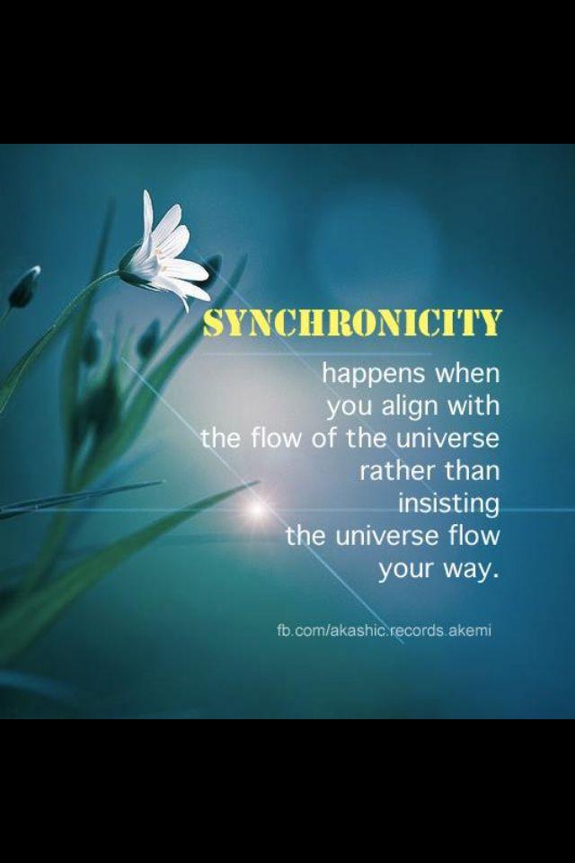 Synkronismia tapahtuu kun annat asioiden tulla luoksesi etkä vaadi niitä tulemaan luoksesi. Synchronicity
