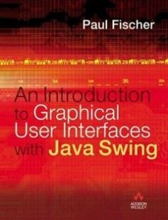 Introduction to Graphical User Interfaces with Java Swing free download by Paul Fischer ISBN: 9780321220707 with BooksBob. Fast and free eBooks download.  The post Introduction to Graphical User Interfaces with Java Swing Free Download appeared first on Booksbob.com.