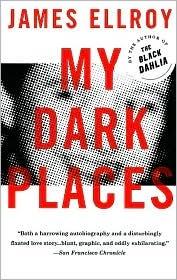 James Ellroy -- My Dark Places: James Of Arci, Worth Reading, James Ellroy, Cities Parks, Dark Places, 3641 Elle, Book Worth, Crime Novels, Crime Writers