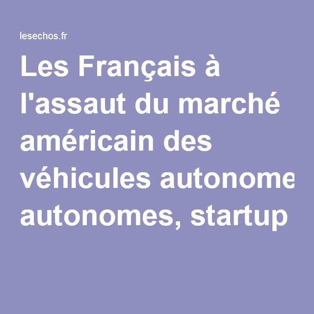 Les Français à l'assaut du marché américain des véhicules autonomes, startup