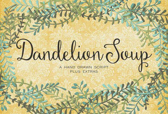 Dandelion Soup Script by Sweet Type on Creative Market