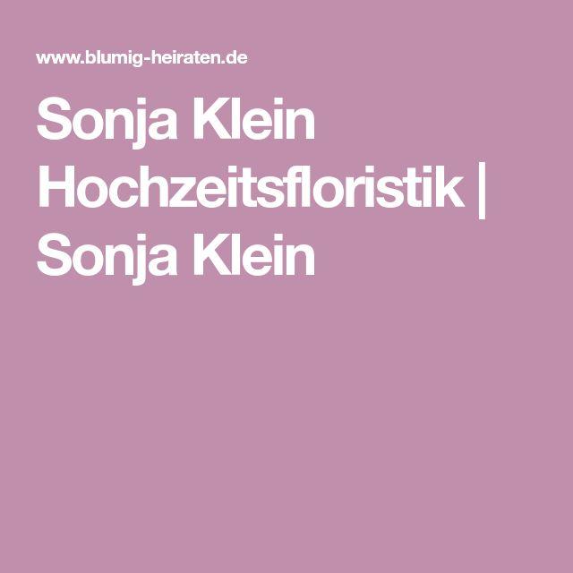 Sonja Klein Hochzeitsfloristik | Sonja Klein