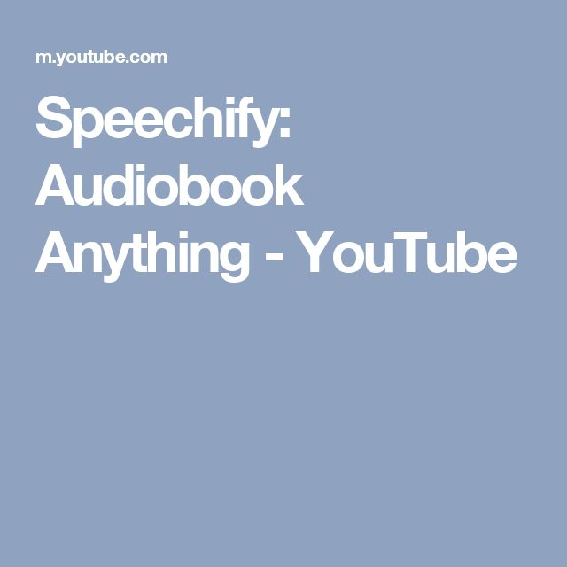 Speechify: Audiobook Anything - YouTube