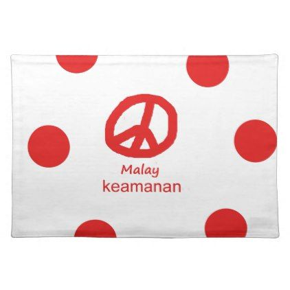 #Malay Language And Peace Symbol Design Cloth Placemat - #country gifts style diy gift ideas