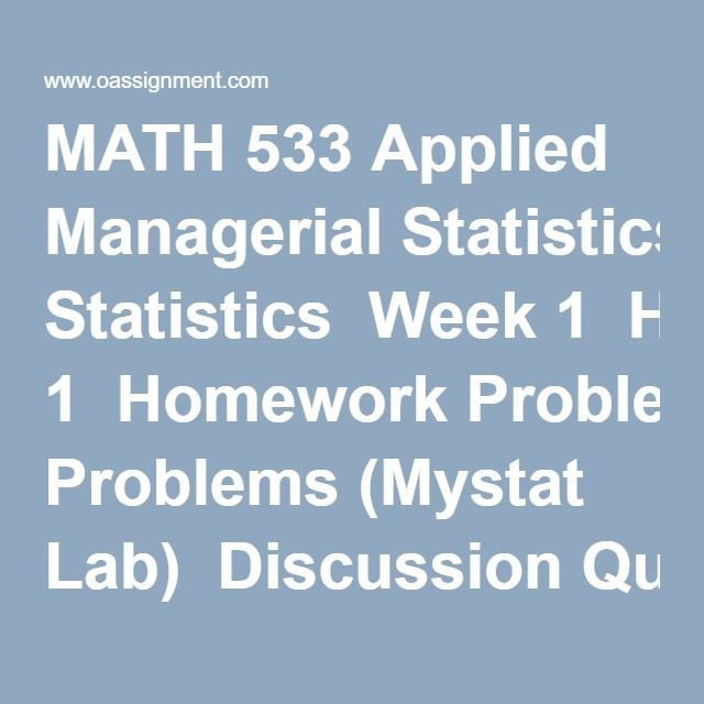 Gm 533 managerial statistics course project
