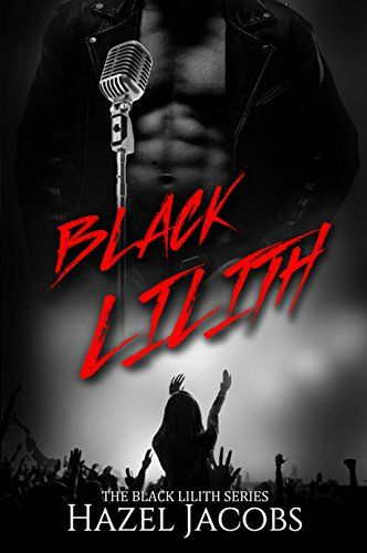 Black Lilith: The Black Lilith Series by [Jacobs, Hazel]
