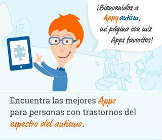 Appyautism Encuentra las mejores Apps para personas con Trastornos del Espectro del Autismo