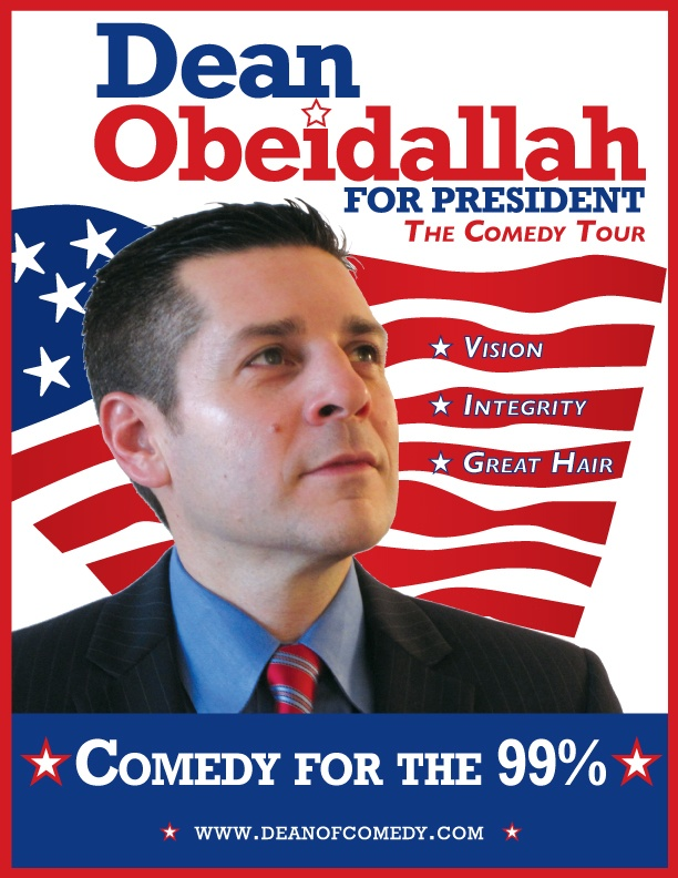 The poster for my Dean Obeidallah for President comedy tour